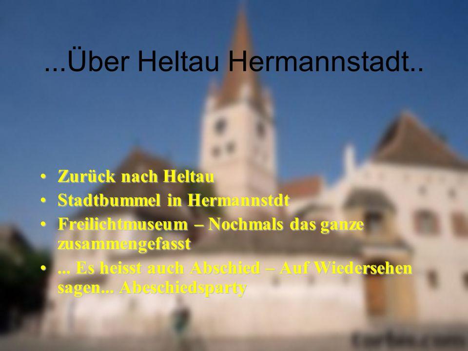 ...Über Heltau Hermannstadt..