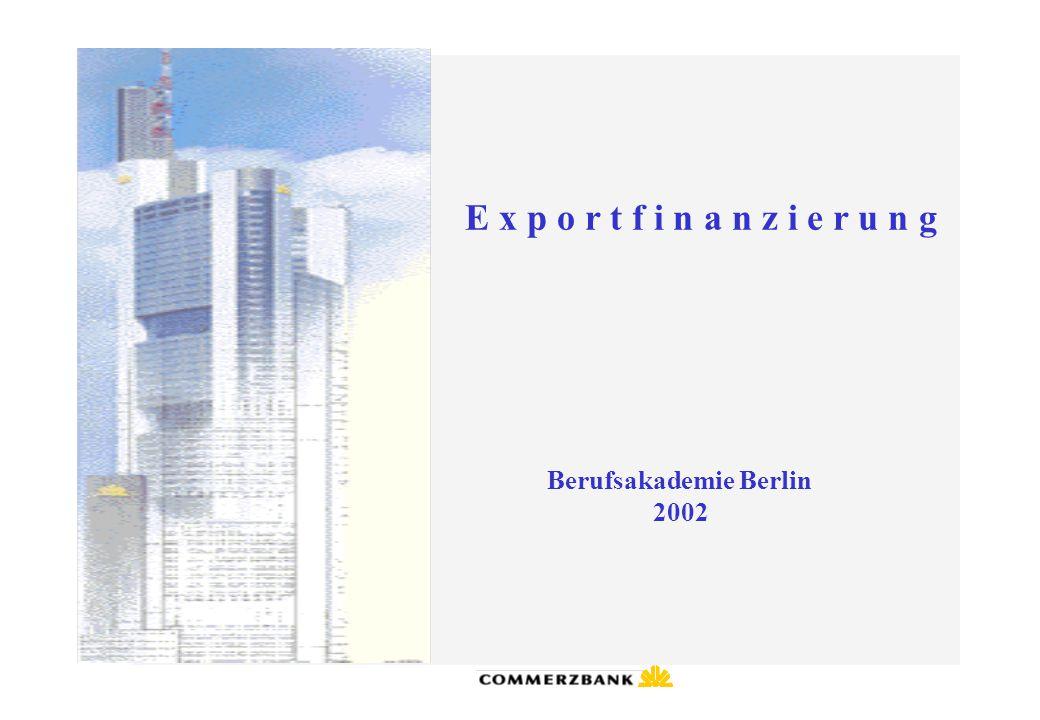 E x p o r t f i n a n z i e r u n g HERMES Kreditversicherungs-AG Ziel der HERMES Deckungen: Förderung des deutschen Exportes zur Sicherung von Arbeitsplätzen  Sicherung von rund 400.000 Arbeitsplätzen  jeder 3.