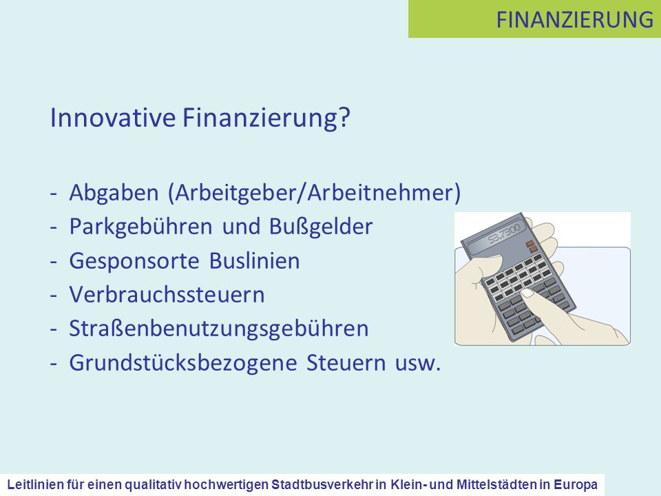 Innovative Finanzierung.