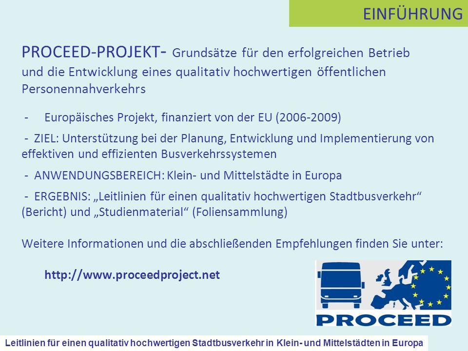 PROCEED-PROJEKT - Grundsätze für den erfolgreichen Betrieb und die Entwicklung eines qualitativ hochwertigen öffentlichen Personennahverkehrs -Europäi