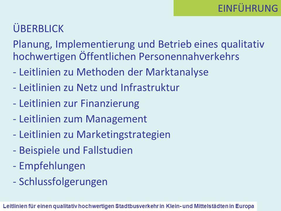 ÜBERBLICK Planung, Implementierung und Betrieb eines qualitativ hochwertigen Öffentlichen Personennahverkehrs - Leitlinien zu Methoden der Marktanalys
