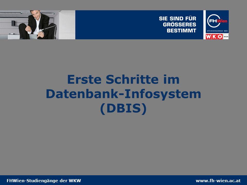 www.fh-wien.ac.atFHWien-Studiengänge der WKW Erste Schritte im Datenbank-Infosystem (DBIS)