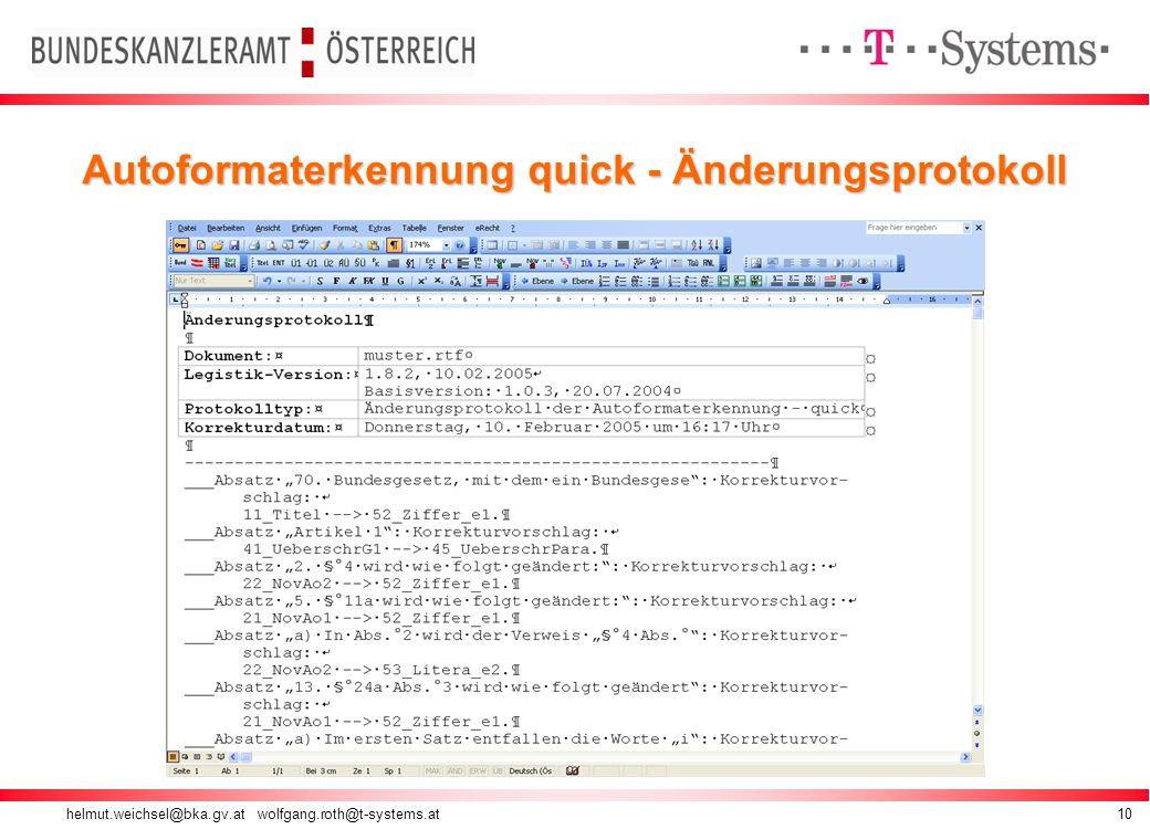 helmut.weichsel@bka.gv.at wolfgang.roth@t-systems.at10 Autoformaterkennung quick - Änderungsprotokoll