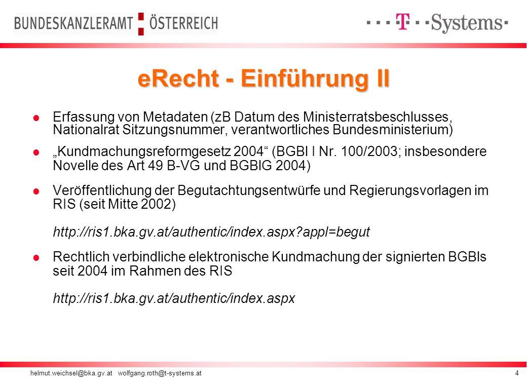 helmut.weichsel@bka.gv.at wolfgang.roth@t-systems.at15 Zeichenformatvorlage zuweisen
