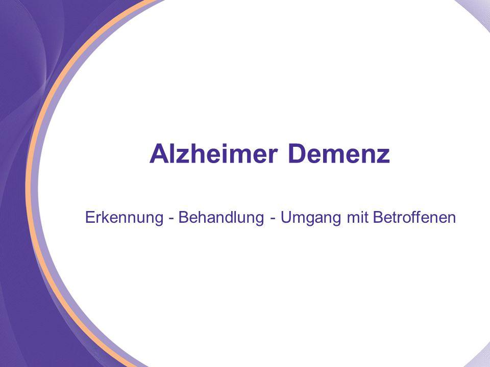 Alzheimer Demenz Erkennung - Behandlung - Umgang mit Betroffenen