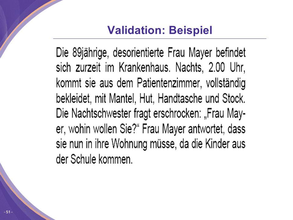- 51 - Validation: Beispiel