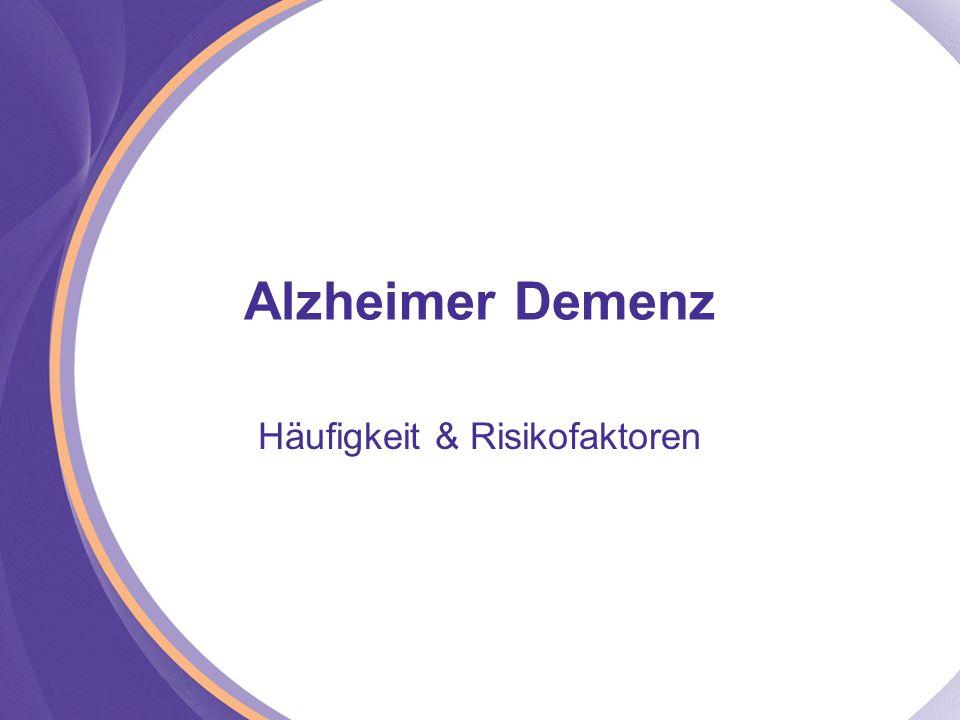 Alzheimer Demenz Häufigkeit & Risikofaktoren