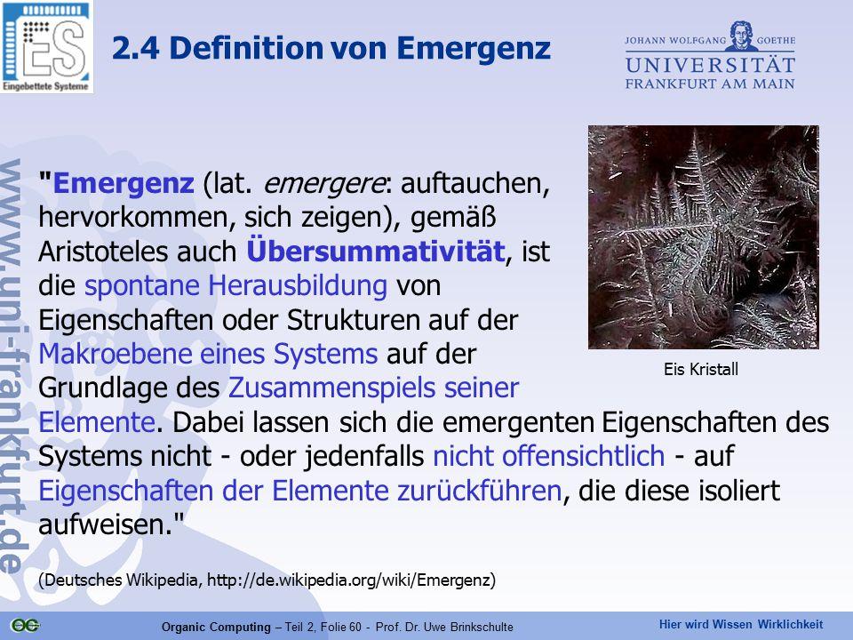 Hier wird Wissen Wirklichkeit Organic Computing – Teil 2, Folie 60 - Prof. Dr. Uwe Brinkschulte