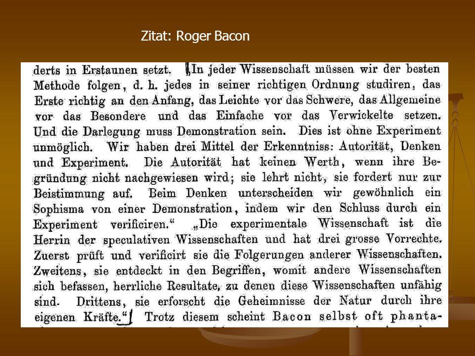Zitat: Roger Bacon
