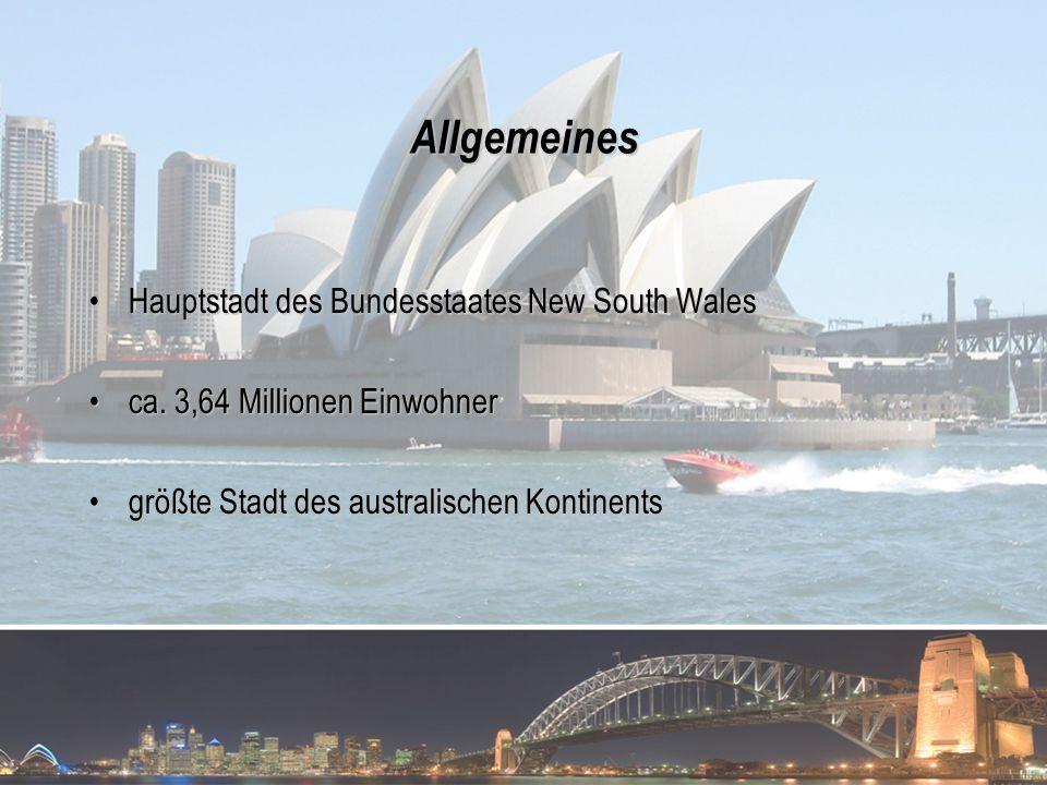 Allgemeines Hauptstadt des Bundesstaates New South WalesHauptstadt des Bundesstaates New South Wales ca. 3,64 Millionen Einwohnerca. 3,64 Millionen Ei