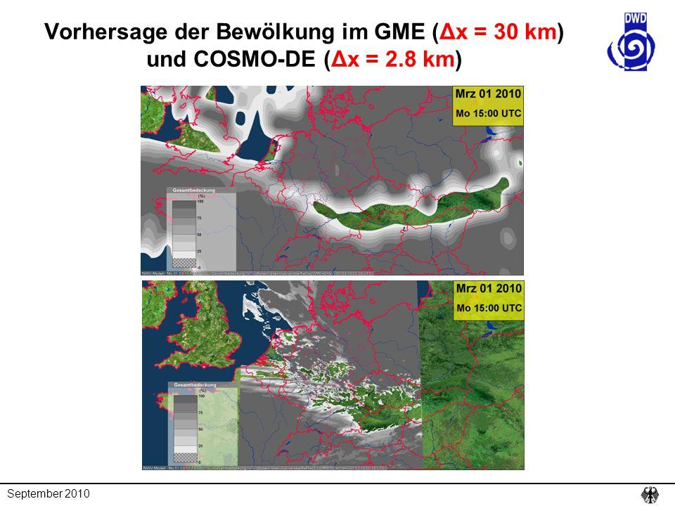 September 2010 Vorhersage der Bewölkung im GME (Δx = 30 km) und COSMO-DE (Δx = 2.8 km)