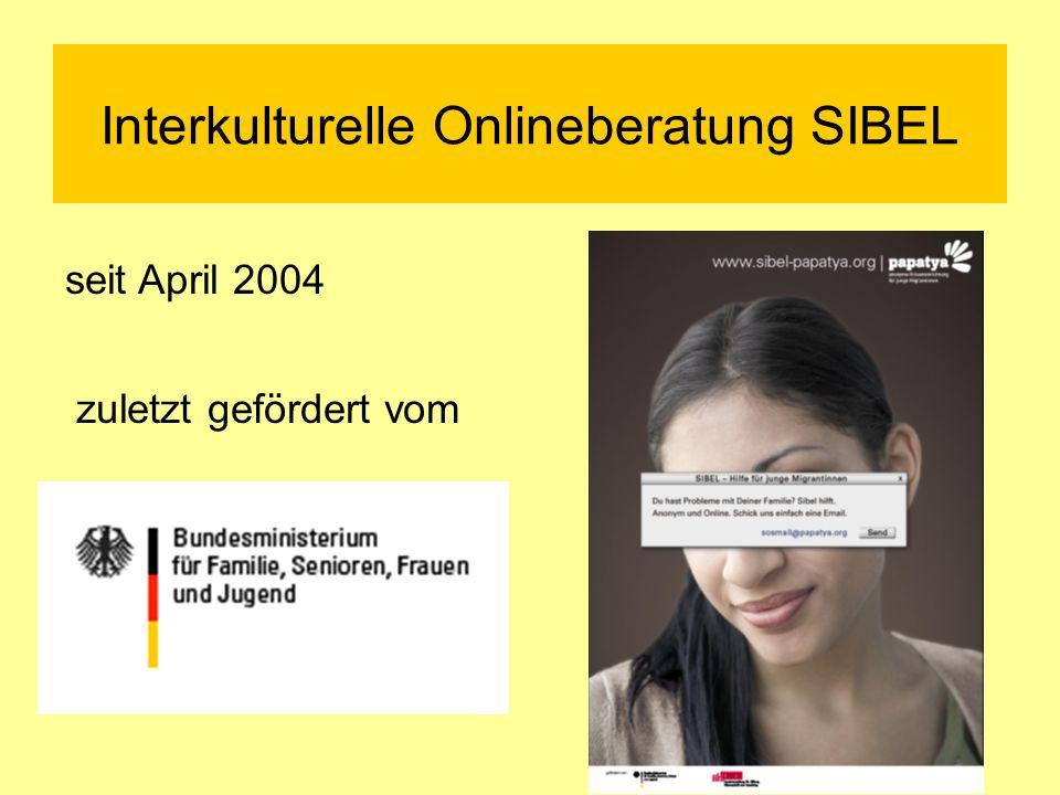Interkulturelle Onlineberatung SIBEL seit April 2004 zuletzt gefördert vom