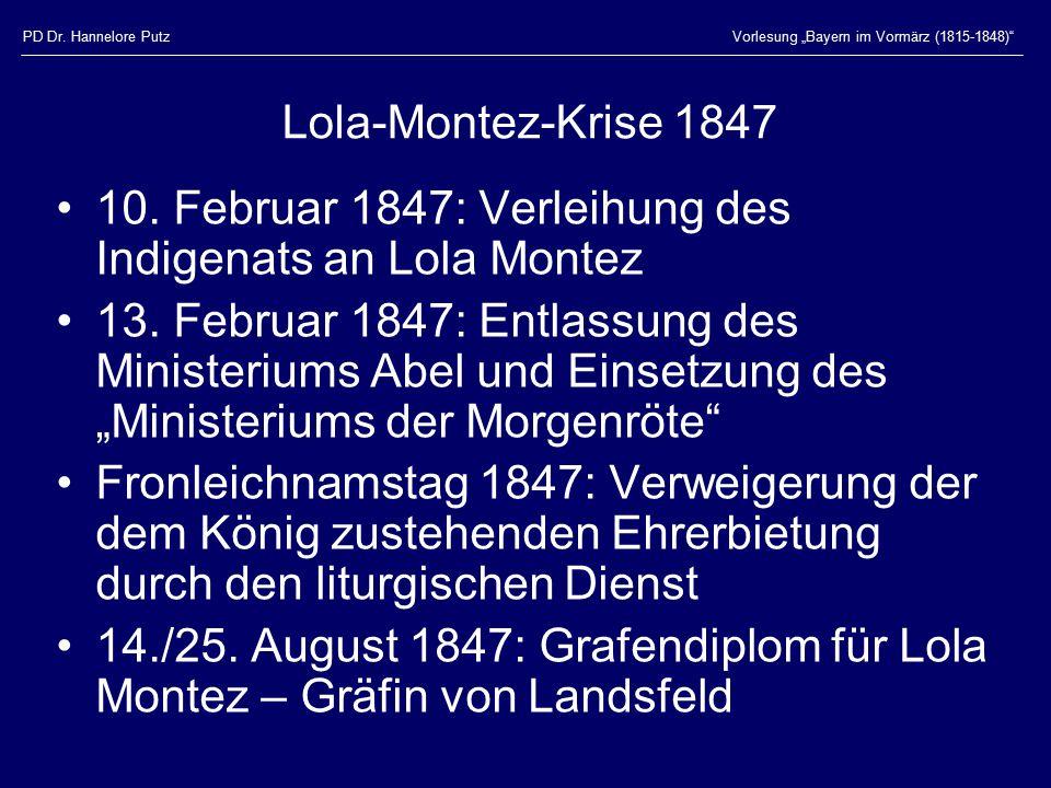 """PD Dr. Hannelore PutzVorlesung """"Bayern im Vormärz (1815-1848)"""" Lola-Montez-Krise 1847 10. Februar 1847: Verleihung des Indigenats an Lola Montez 13. F"""