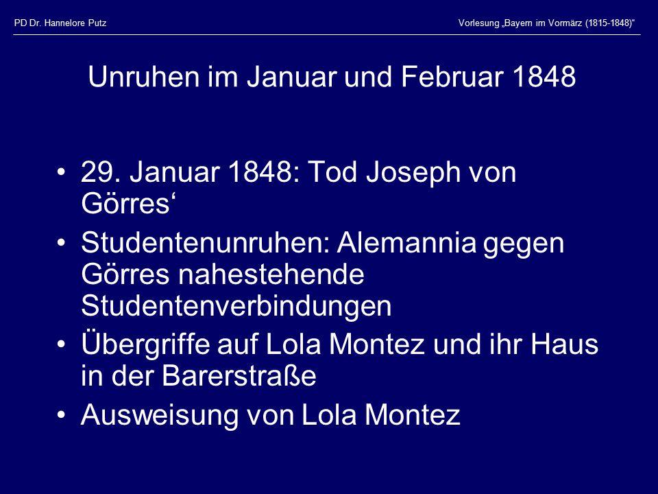 """PD Dr. Hannelore PutzVorlesung """"Bayern im Vormärz (1815-1848)"""" Unruhen im Januar und Februar 1848 29. Januar 1848: Tod Joseph von Görres' Studentenunr"""