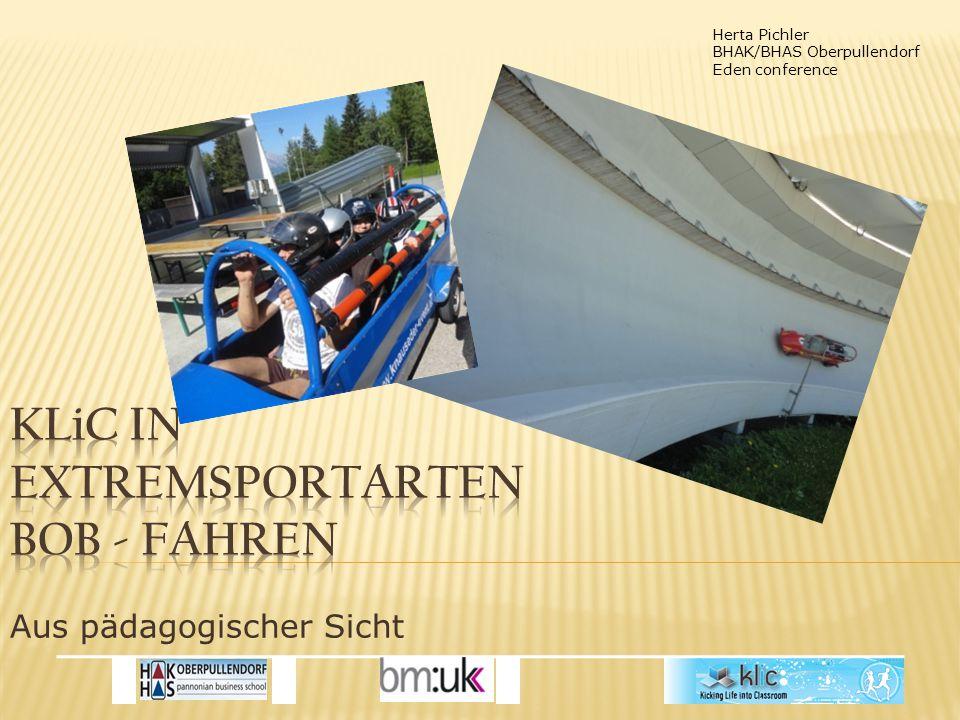 Herta Pichler BHAK/BHAS Oberpullendorf Eden conference Aus pädagogischer Sicht