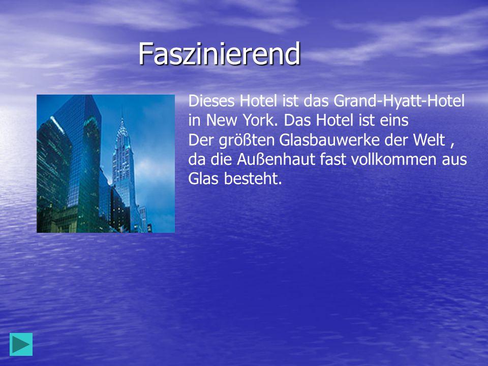 Faszinierend Dieses Hotel ist das Grand-Hyatt-Hotel in New York.