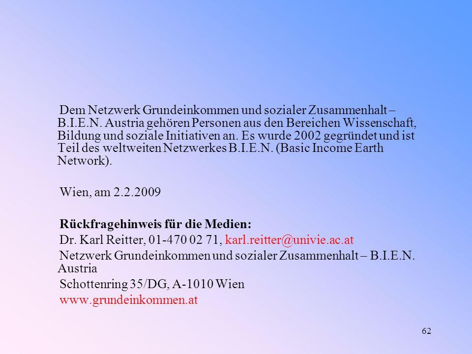 62 Dem Netzwerk Grundeinkommen und sozialer Zusammenhalt – B.I.E.N.