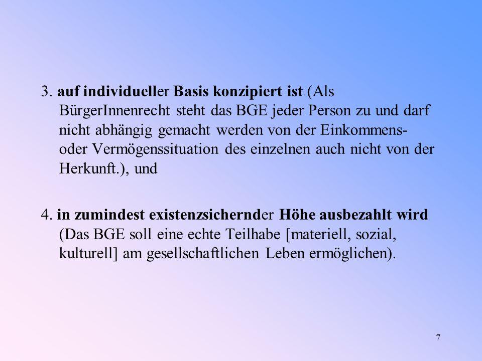 28 Weitere Planung (München Dezember 2008) Im Jahr 2009: Febr.2009: BIEN Netzwerk in USA: Deutsche Delegation plant Teilnahme und wird über BGE Situation in Deutschland und Europa berichten.