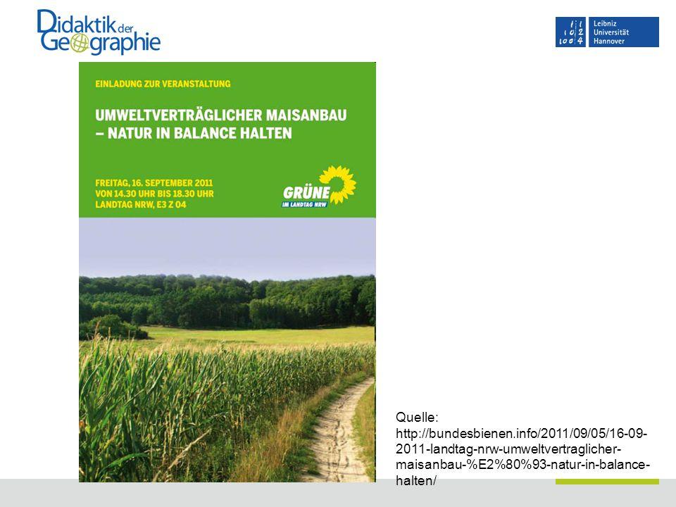Quelle: http://bundesbienen.info/2011/09/05/16-09- 2011-landtag-nrw-umweltvertraglicher- maisanbau-%E2%80%93-natur-in-balance- halten/