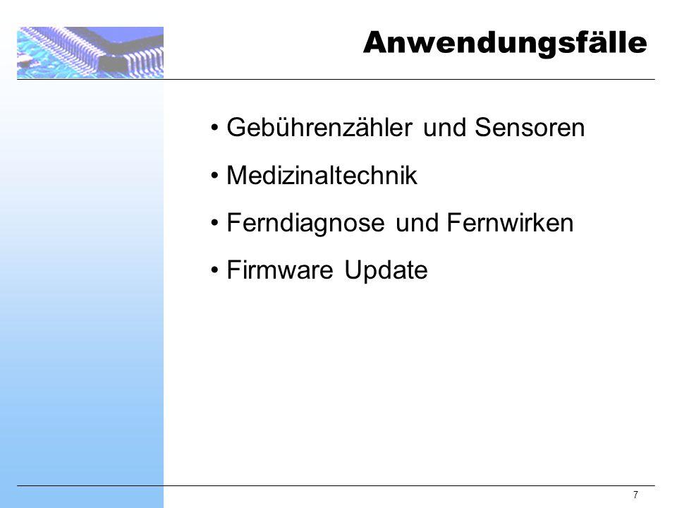 7 Gebührenzähler und Sensoren Medizinaltechnik Ferndiagnose und Fernwirken Firmware Update Anwendungsfälle