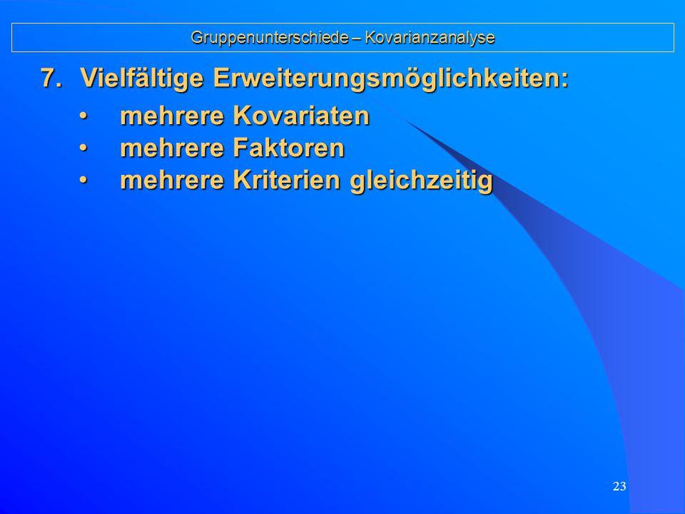 """22 Gruppenunterschiede – Kovarianzanalyse 4.Sprachgebrauch: Die Variable, in der die Kin- der """"angeglichen werden sollen, wird Kova- riate genannt."""