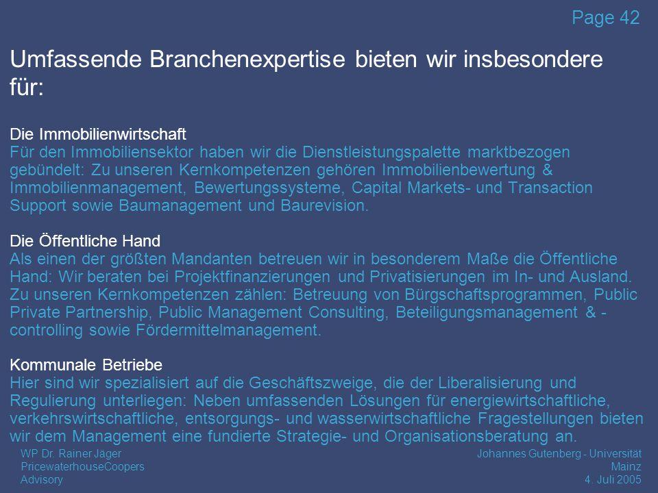WP Dr.Rainer Jäger PricewaterhouseCoopers Advisory Johannes Gutenberg - Universität Mainz 4.