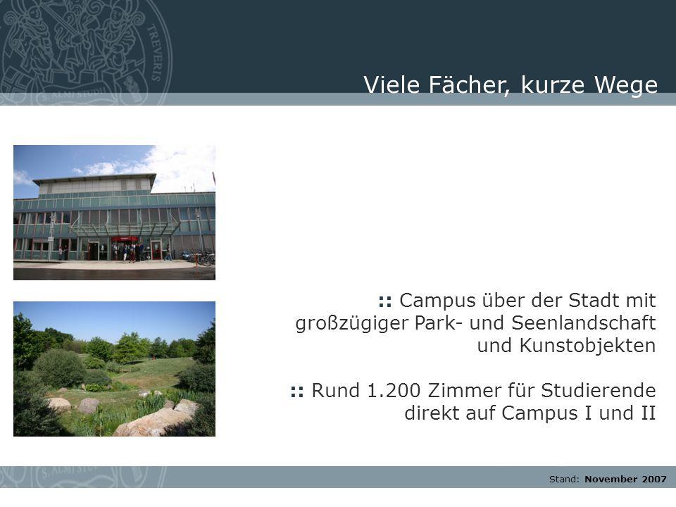 Stand: November 2007 :: Campus über der Stadt mit großzügiger Park- und Seenlandschaft und Kunstobjekten :: Rund 1.200 Zimmer für Studierende direkt a