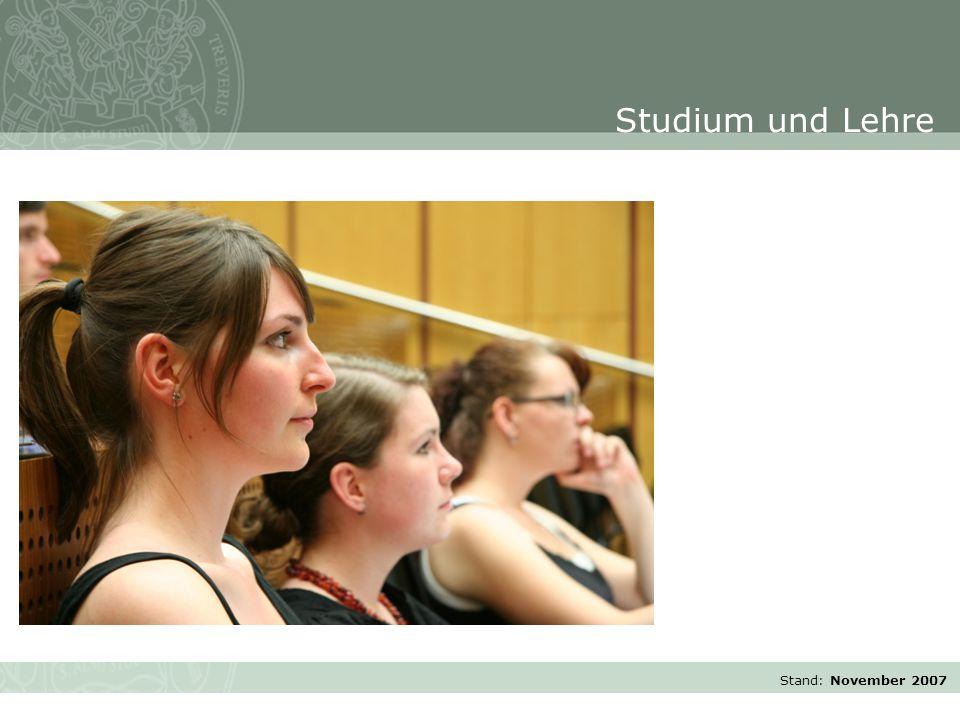 Stand: November 2007 Studium und Lehre