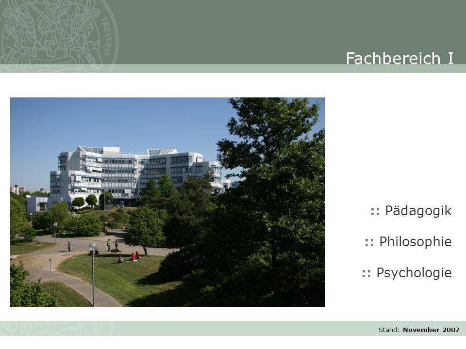 Stand: November 2007 :: Pädagogik :: Philosophie :: Psychologie Fachbereich I
