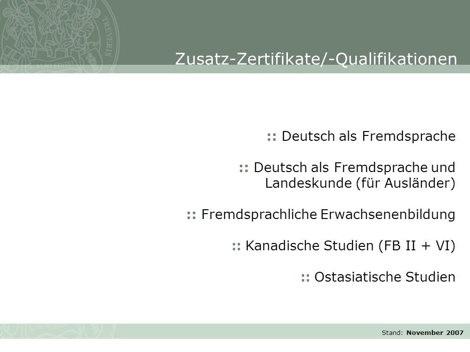 Stand: November 2007 :: Deutsch als Fremdsprache :: Deutsch als Fremdsprache und Landeskunde (für Ausländer) :: Fremdsprachliche Erwachsenenbildung ::
