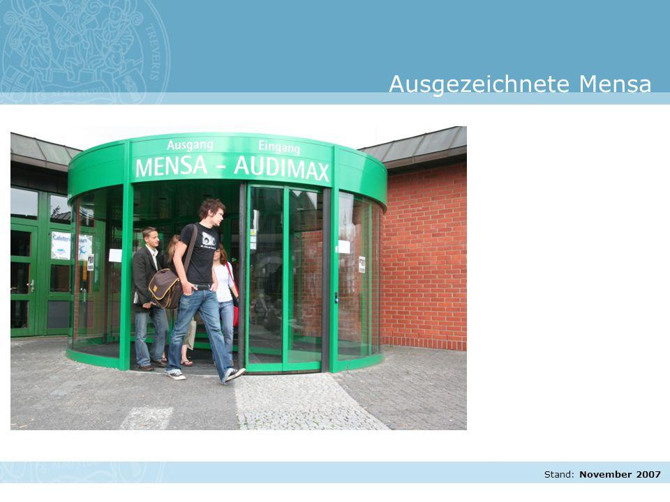 Stand: November 2007 Ausgezeichnete Mensa