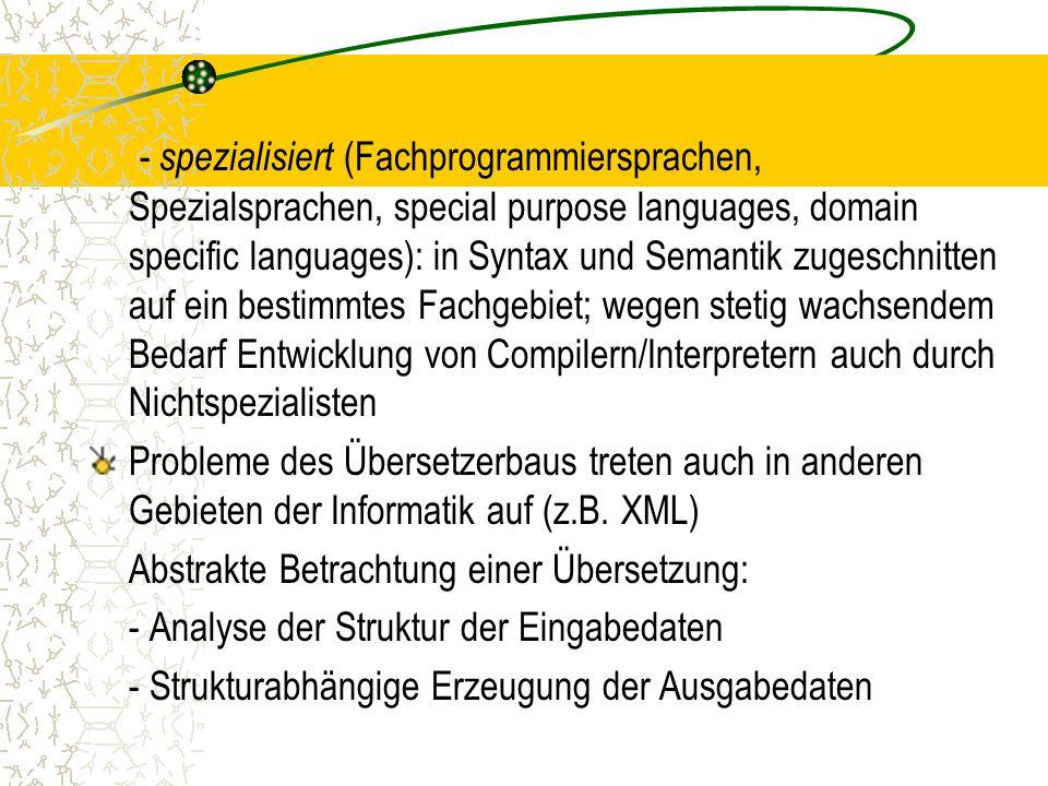 Physische Compilerstruktur (Fortsetzung) Treiber Syntaktische Analyse LexikalischeSemantischeSemantische AnalyseAnalyseSynthese