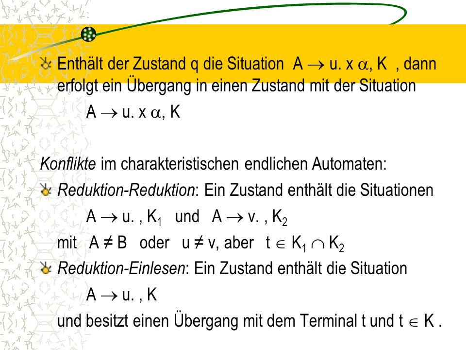 Enthält der Zustand q die Situation A  u.