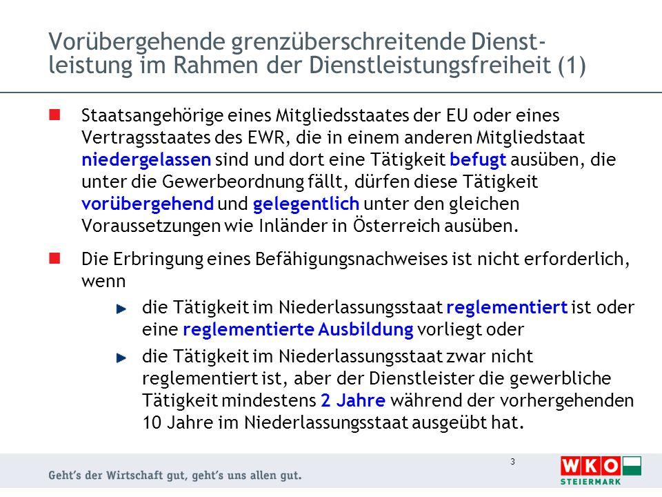 3 Vorübergehende grenzüberschreitende Dienst- leistung im Rahmen der Dienstleistungsfreiheit (1) Staatsangehörige eines Mitgliedsstaates der EU oder e