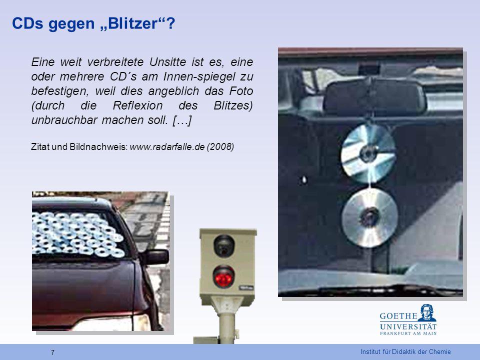 Institut für Didaktik der Chemie 28 Umschmelzen von CDs – Recycling oder Kunst.