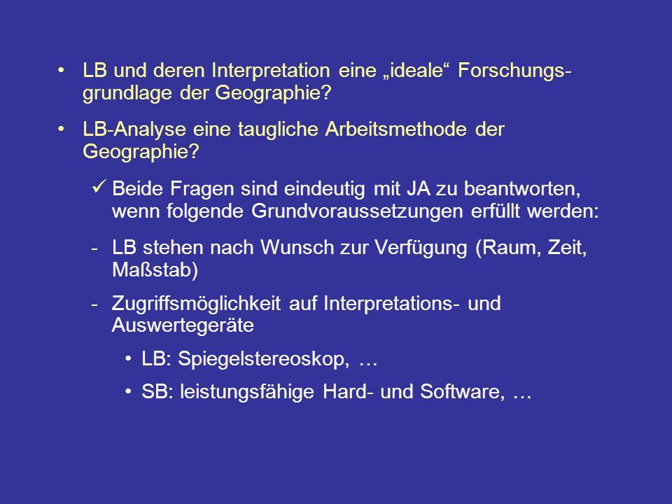 """LB und deren Interpretation eine """"ideale Forschungs- grundlage der Geographie."""