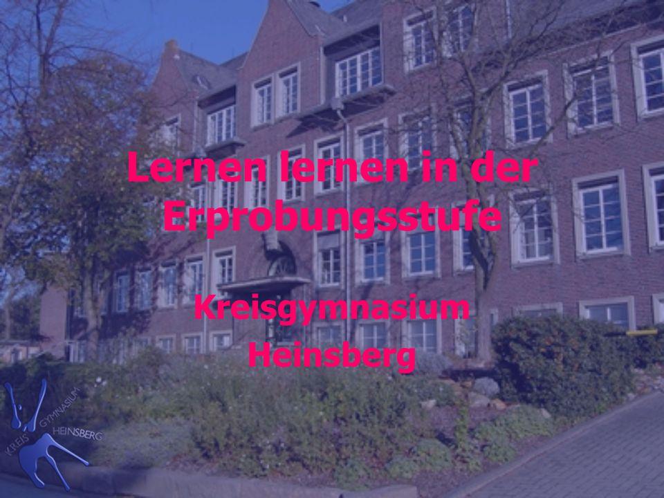 Lernen lernen in der Erprobungsstufe Kreisgymnasium Heinsberg