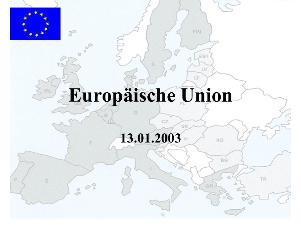 Europäische Union 13.01.2003