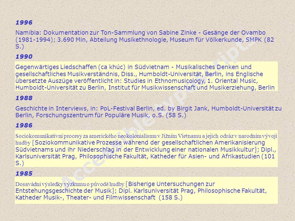 Accessible typoscripts 1996 Namibia: Dokumentation zur Ton-Sammlung von Sabine Zinke - Gesänge der Ovambo (1981-1994); 3.690 Min, Abteilung Musikethno