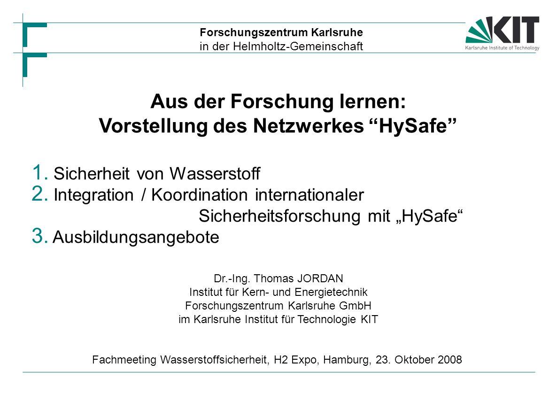 Aus der Forschung lernen: Vorstellung des Netzwerkes HySafe Dr.-Ing.