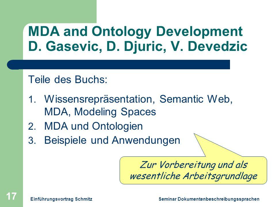 Einführungsvortrag Schmitz Seminar Dokumentenbeschreibungssprachen 17 MDA and Ontology Development D.