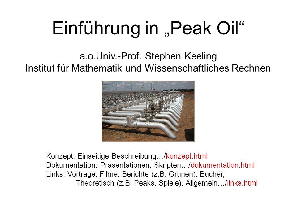 """Einführung in """"Peak Oil a.o.Univ.-Prof."""