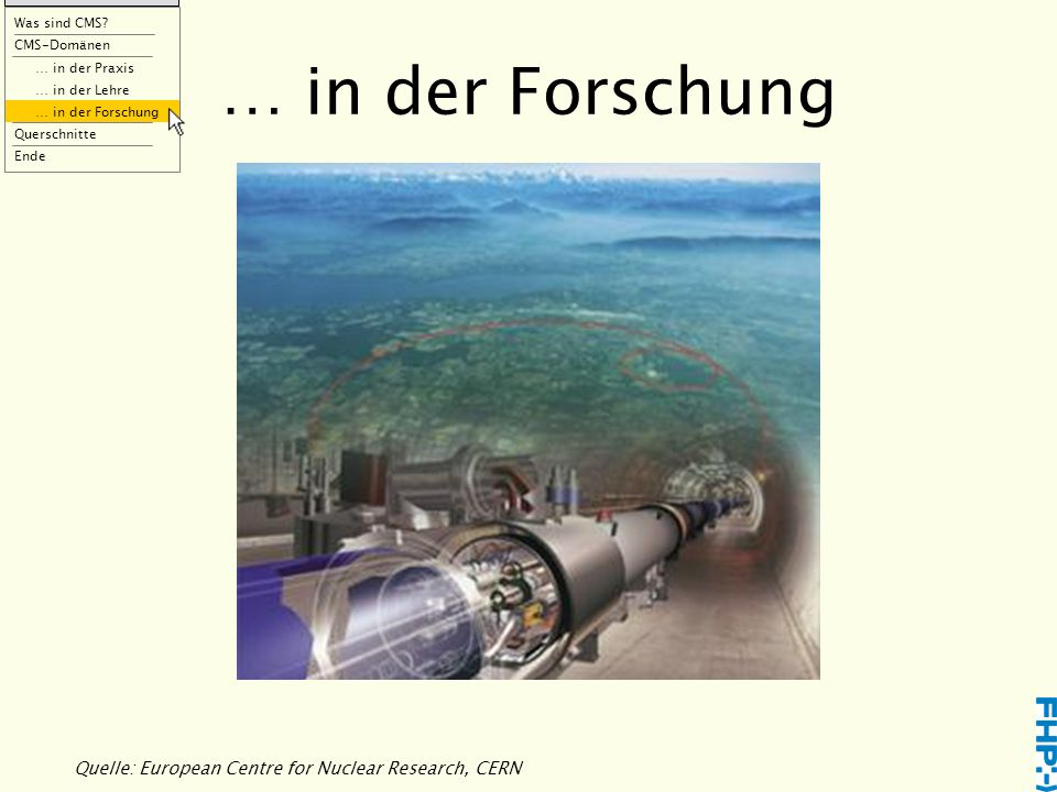Quelle: European Centre for Nuclear Research, CERN … in der Forschung Was sind CMS.