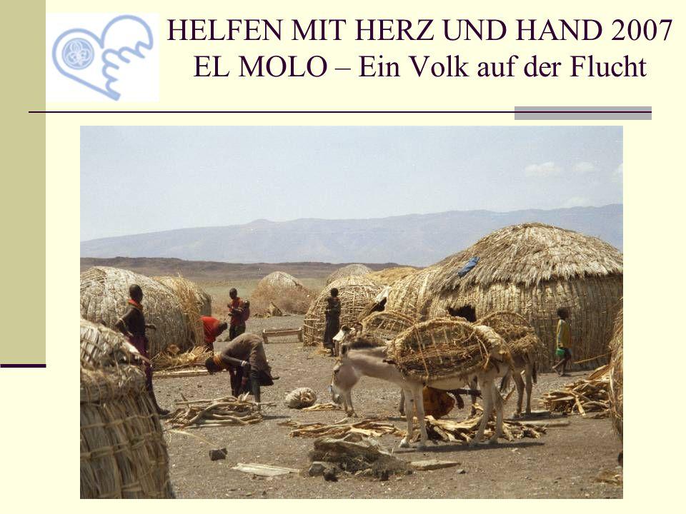 HELFEN MIT HERZ UND HAND 2007 EL MOLO – Ein Volk auf der Flucht