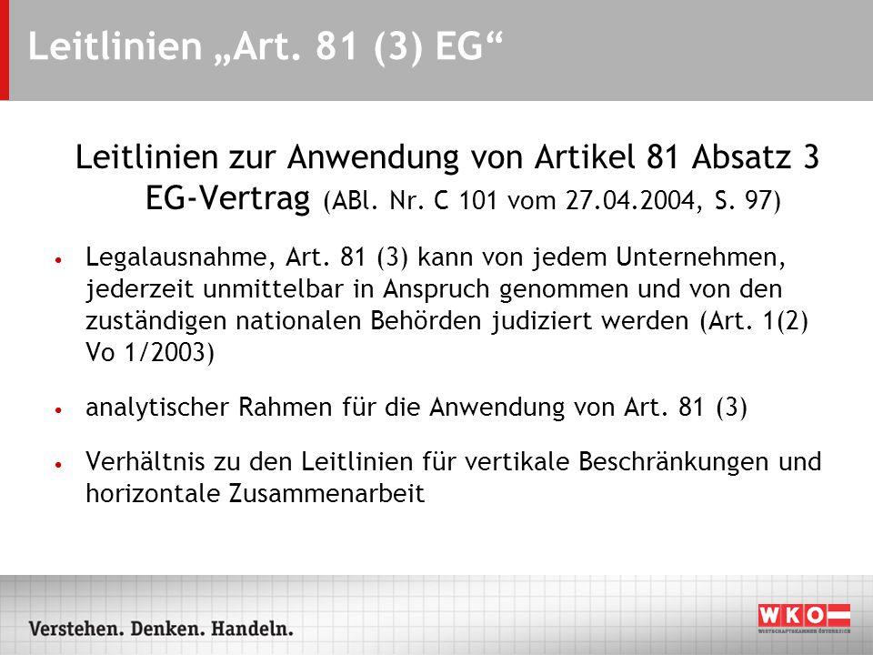 """Leitlinien """"Art.81 (3) EG Leitlinien zur Anwendung von Artikel 81 Absatz 3 EG-Vertrag (ABl."""