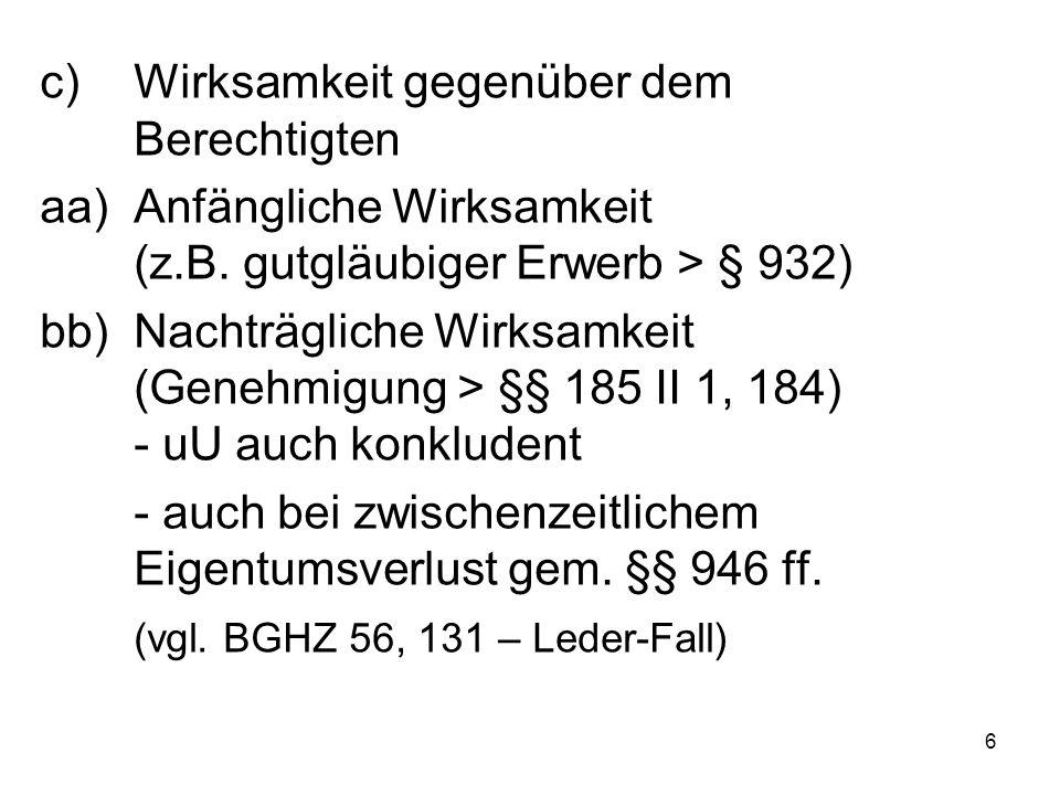 """17 e)Wegfall des Bereicherungsanspruchs des (G) gegen (Z) infolge der unentgeltlichen Zuwendung (Z – D), § 818 III aa)""""Subsidiarität der Haftung des Drittempfängers bb)Keine Gleichsetzung von """"Unentgeltlichkeit und """"Rechtsgrundlosigkeit 2.Rechtsfolge: (G – D) DURCHGRIFF"""