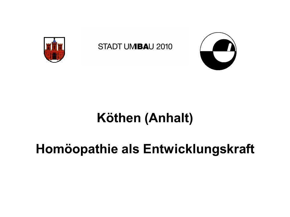 Köthen (Anhalt) Homöopathie als Entwicklungskraft