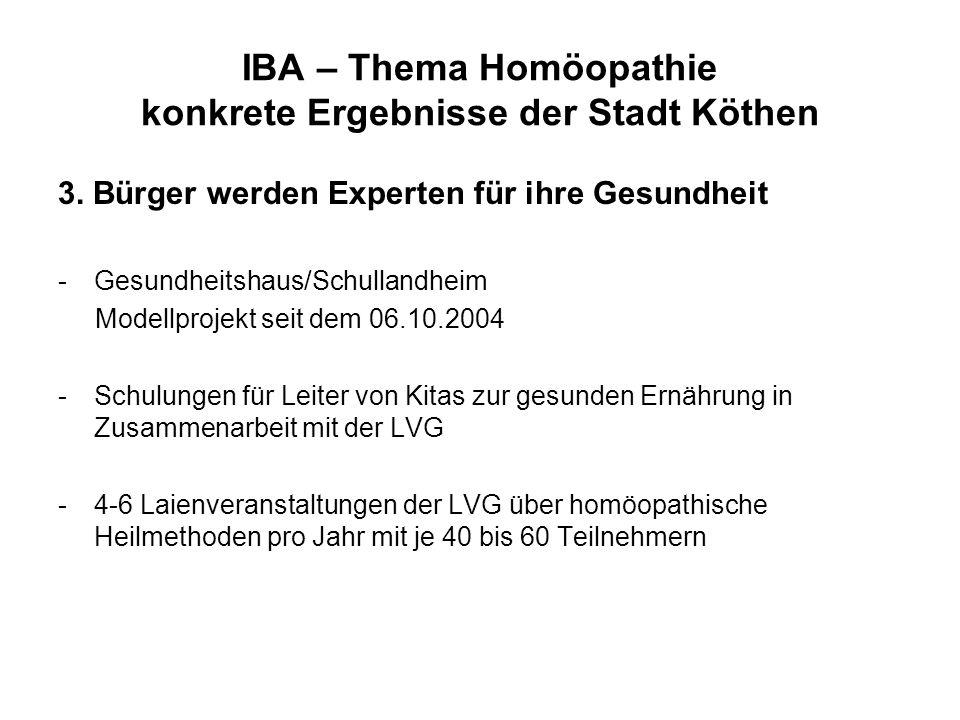 IBA – Thema Homöopathie konkrete Ergebnisse der Stadt Köthen 3.