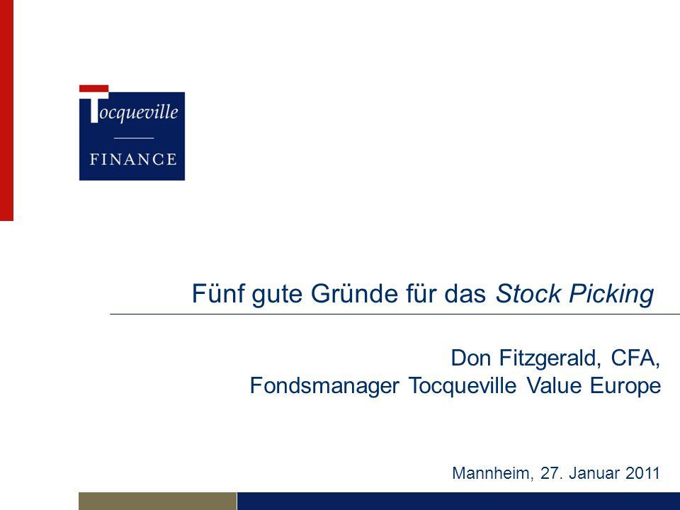 Fünf gute Gründe für das Stock Picking Mannheim, 27.