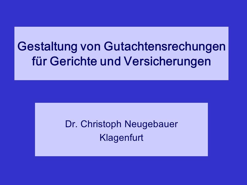 Gestaltung von Gutachtensrechungen für Gerichte und Versicherungen Dr.